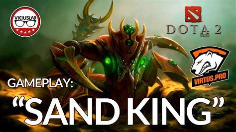 dota 2 gameplay sand king quot 9pasha de virtus pro