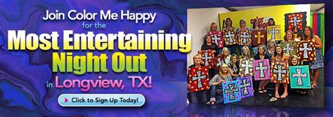 color me happy longview tx 60 best images about exciting things to do in longview tx