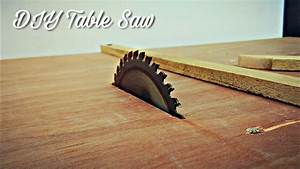 How To Make A Homemade Table Saw || DIY Table Saw - YouTube