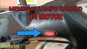 Cara Membuat Lampu Hazard Di Motor
