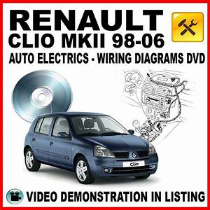Renault Clio Ii Wiring Diagrams Interactive Dvd Auto Electrics Wds On Popscreen