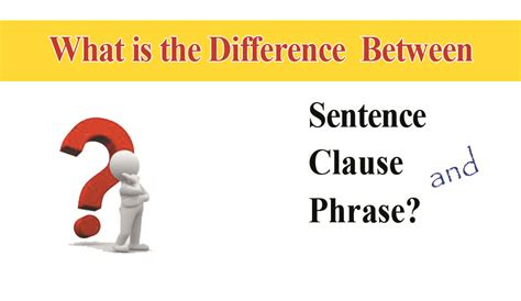 what is the difference between a and a sofa clause phrase and sentence differences learn the