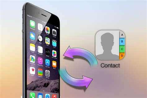iphone lost contacts how to recover lost contacts from stolen iphone 6s open