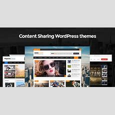 Content Sharing Wordpress Themes For Posting Relevant
