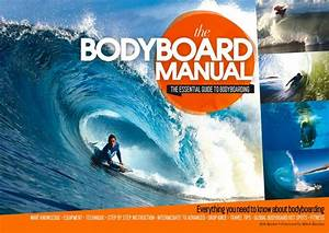 The Bodyboard Manual  The Essential Guide To Bodyboarding