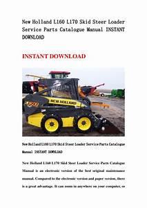 New Holland L160 L170 Skid Steer Loader Service Parts