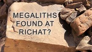 Carved Megalith Found At Richat Structure