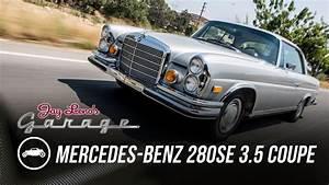 Garage Mercedes 94 : 1971 mercedes benz 280se 3 5 coupe jay leno 39 s garage youtube ~ Gottalentnigeria.com Avis de Voitures