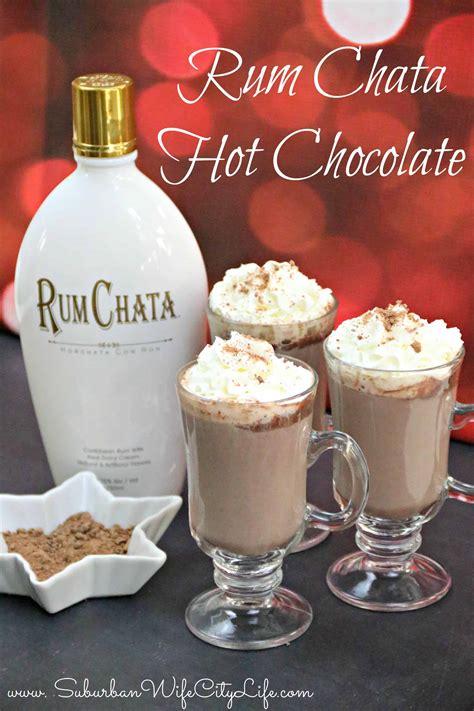 Rum, to taste (dark or light) directions: Rum Chata Hot Chocolate   Suburban Wife, City Life