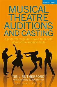 Audition Poster Design Musical Theatre Auditions And Casting A Performer 39 S Guide