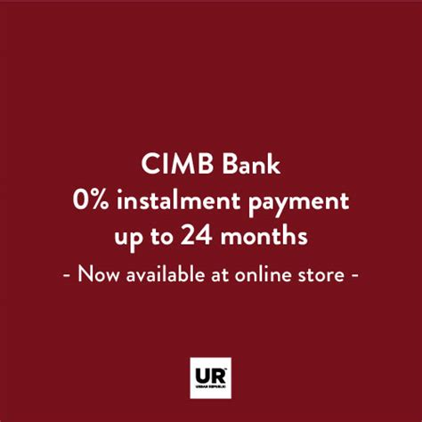 Your credit cards journey is officially underway. Easy Payment Plan with CIMB Credit Cards   URBAN REPUBLIC