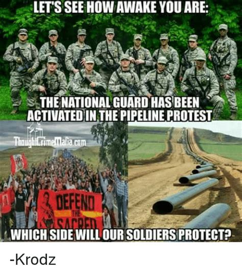 Protest Meme - lets see howawake you are s the nationalguardhasbeen activatedin the pipeline protest which side