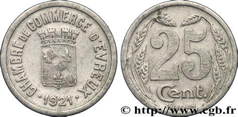 chambre de commerce d evreux 25 centimes evreux ttb fnc