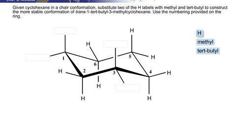 given cyclohexane in a chair conformation substit