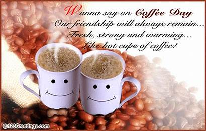 Coffee National Strong Fresh Greetings Friends Warming