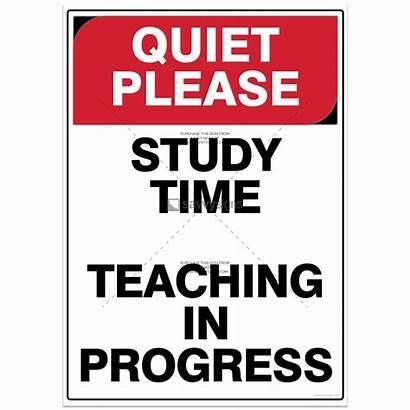 Please Quiet Signs Progress Disturb Class Says