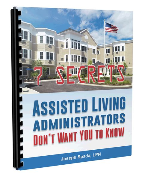 7 Secrets Assisted Living Administrators Don't Want You To