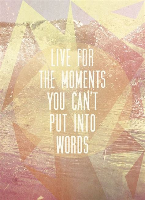 moments   put  words
