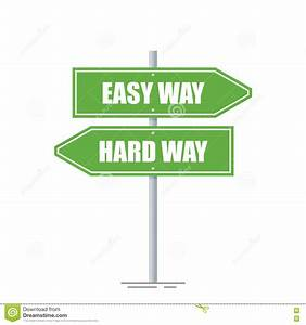 Easy And Hard Way Directions Sign Isolated On White ...