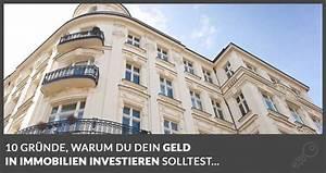 Warum In Immobilien Investieren : 10 gr nde f r eine immobilien investition ~ Frokenaadalensverden.com Haus und Dekorationen