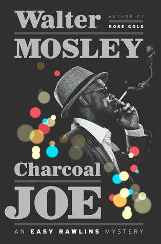 charcoal joe easy rawlins   walter mosley