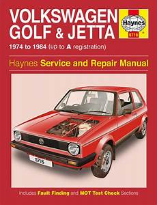 Haynes Manual Vw Golf  U0026 Jetta Mk 1 Petrol 1 1  U0026 1 3 1974