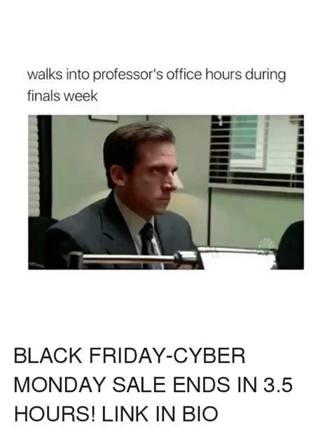 Desk Meme In 3 Hours by 25 Best Memes About Black Friday Black Friday Memes