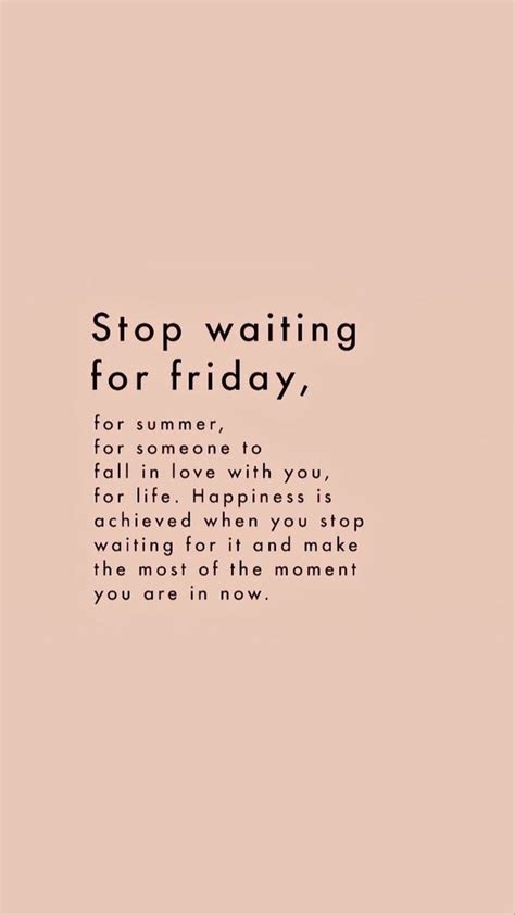 stop waiting quote inspiring words inspirational quotes