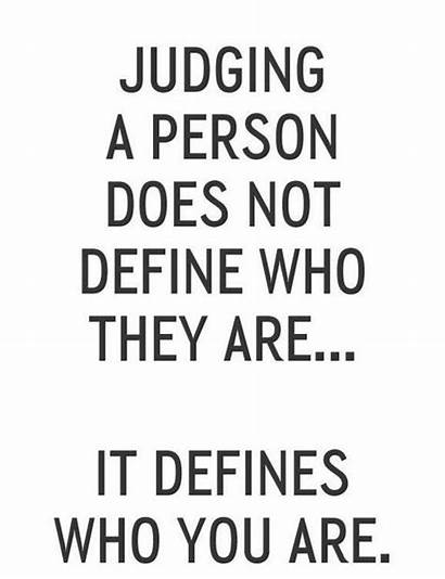 Quotes Judging Others Inspirational Daily Judge Words