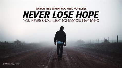 lose hope  motivational video morning