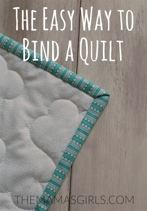 The Easy Way To Bind A Quilt  Tutorial