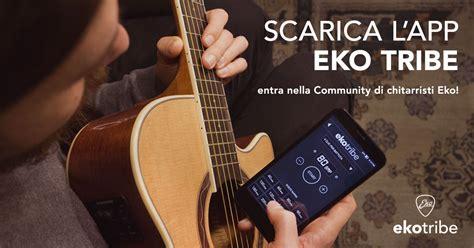 Ekotribe La Nuova App Di Eko Guitars