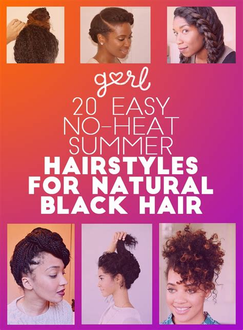 20 easy no heat summer hairstyles for girls with natural