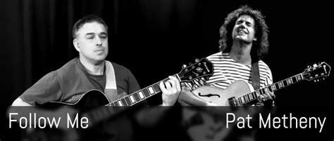 pat metheny imaginary day follow me pat metheny guitar arrangement