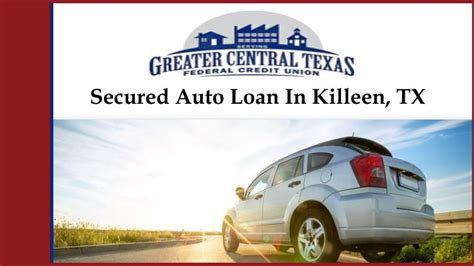 Secured Auto Loan In Killeen, Tx Powerpoint