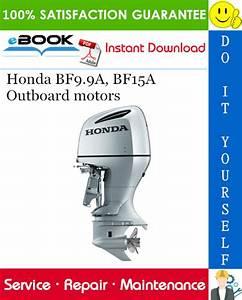 Best  U2606 U2606 Honda Bf9 9a  Bf15a Outboard Motors Service Repair