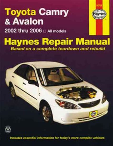 hayes auto repair manual 2002 toyota avalon user handbook toyota camry avalon 2002 2006 haynes service repair manual sagin workshop car manuals repair