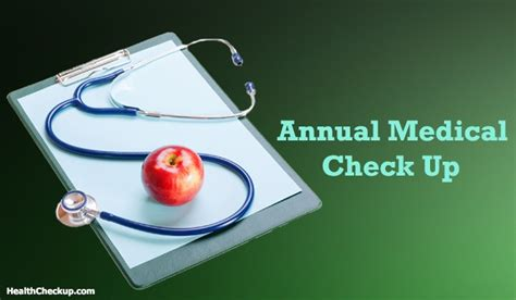 Annual Medical Check Up  What Does An Annual Medical