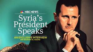 Watch Full Exclusive Interview With Syrian President ...