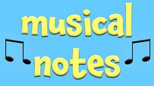 Musical Notes! Learning about music for Kids - YouTube