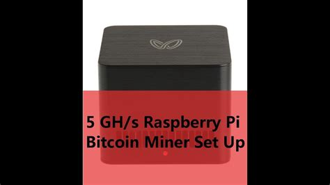 Set up your bitcoin mining hardware the first step to mining is, of course, to get your hands on the right bitcoin mining hardware. 5GH/s Raspberry Pi Bitcoin Miner Set Up - YouTube