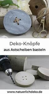 Bilder Mit Knöpfen : deko kn pfe aus astscheiben basteln aus naturmaterial basteln deko basteln und basteln mit ~ Frokenaadalensverden.com Haus und Dekorationen