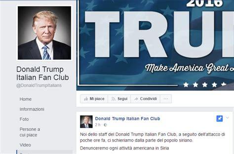 donald trump fan club il fan club italiano di donald trump su facebook sta con