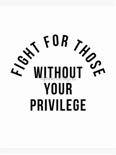 Fight Without Justice Those Privilege Redbubble Canvas