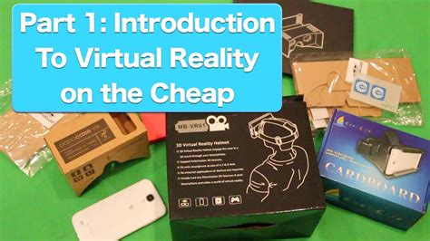 Virtual Reality On The Cheap  Part 1, Guide To Google Cardboard Inspired Virtual Reality Youtube