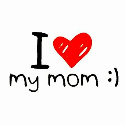 Mom Transparent Background Mother Quotes Mothers Text