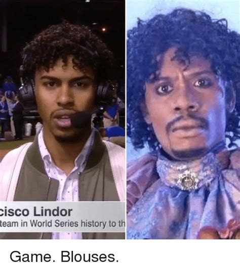 Game Blouses Meme - cisco lindor team in world series history to th game blouses funny meme on sizzle