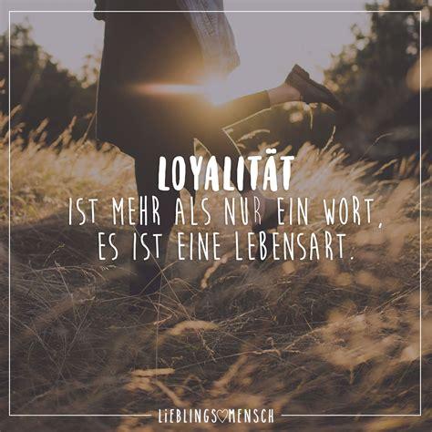 loyalitaet ist mehr als ein wort es ist eine lebensart