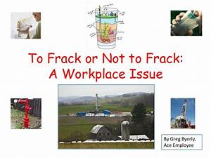 Final project fracking example power point only fall 2013 1