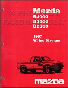 1997 Mazda B4000 B3000 B2300 Pickup Truck Wiring Diagram Manual Original